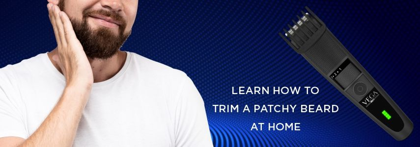 Learn How to Trim a Patchy Beard at Home