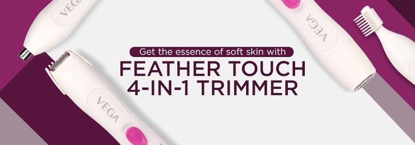GET THE ESSENCE OF SOFT SKIN WITH FEATHER TOUCH 4- IN -1 TRIMMER